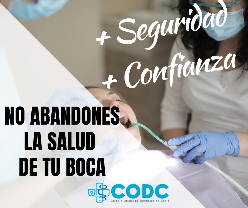Los Dentistas de Cádiz lanzan la campaña  'No abandones la salud de tu boca'